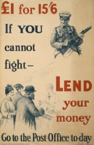 "Vintage War Poster ""£1 for 156. If you cannot fight - lend your money. Go to the post office to-day."""